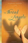 Bread of Angels Stephanie Saldana